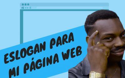 Ejemplos de Eslóganes para Páginas Web