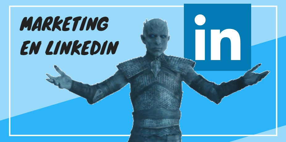 【12 Tácticas 】de Marketing Online para LinkedIn