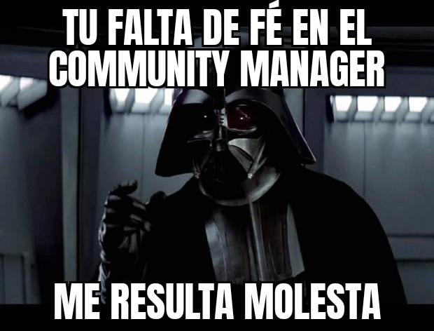 meme falta de fe en community manager