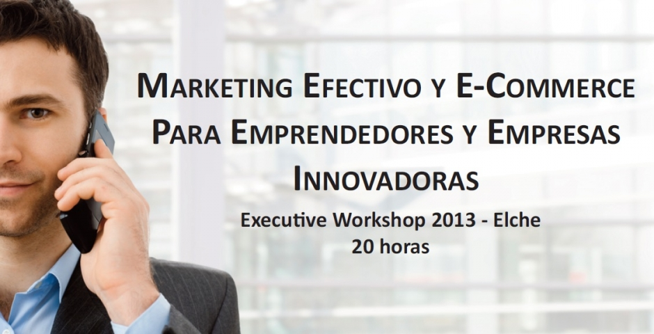 Taller de Efectividad en Marketing Online en Elche