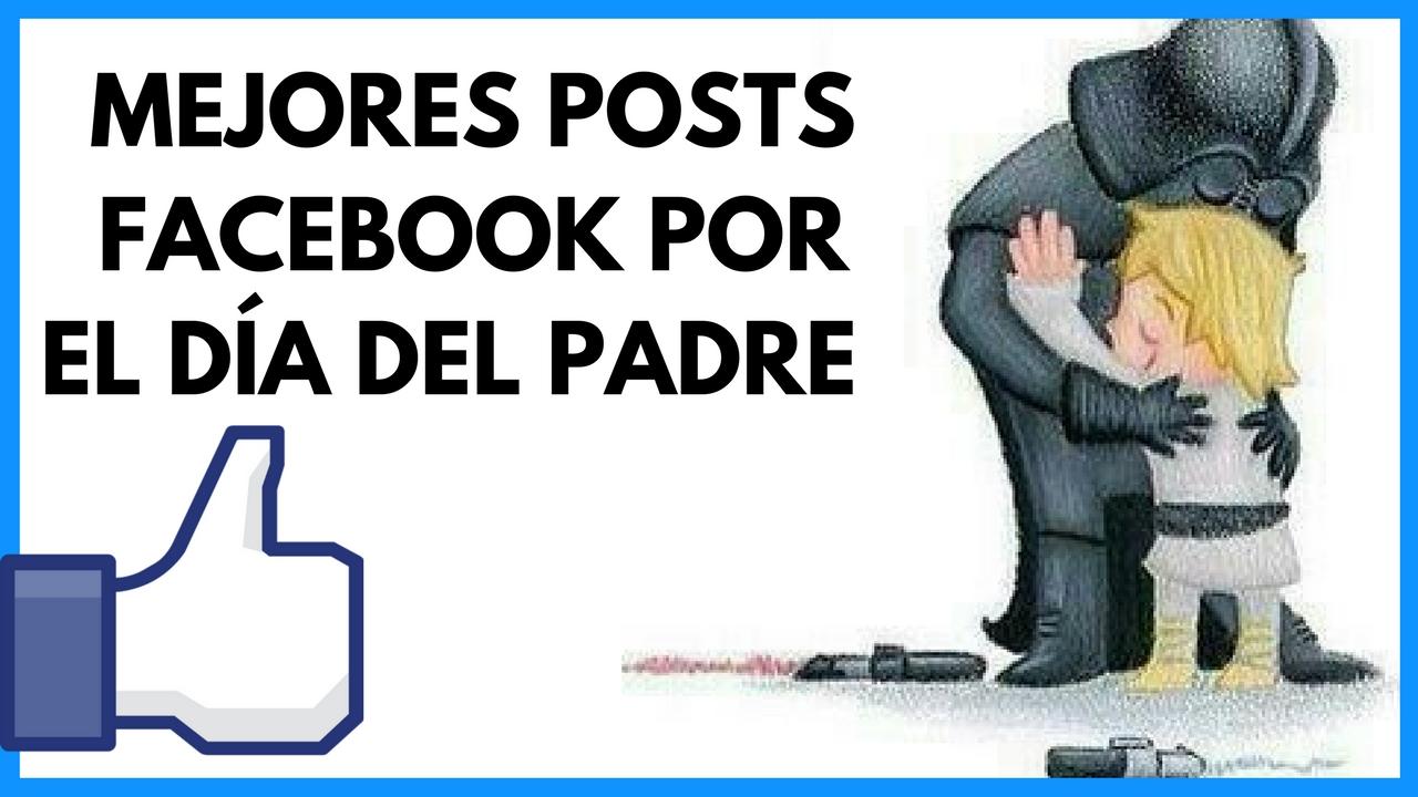 Posts Facebook Dia del Padre