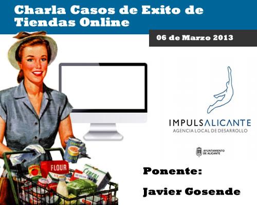"""Charla """"Casos de Exito de Tiendas Online"""" en Alicante"""