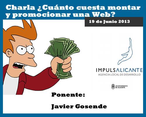 """Charla """"¿Cuánto cuesta montar y promocionar una Web de forma efectiva?"""" en Alicante"""