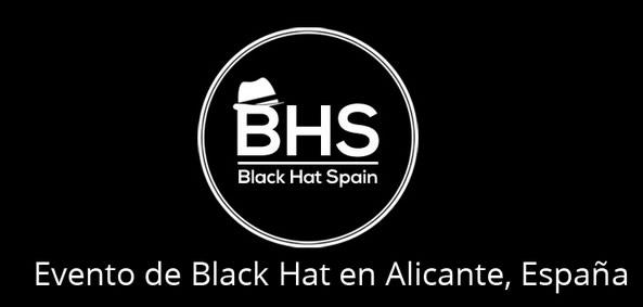 BlackHatSpain: eventazo de técnicas Black Hat para tu sitio web