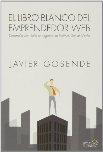 Nueva Publicación: El Libro Blanco del Emprendedor Web