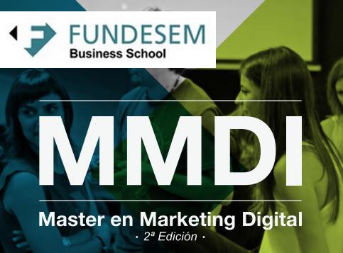 Master en Marketing Digital en Fundesem 2a. Edición